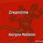Dreamtime Meditation